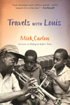 Travels with Louis by Mick Carlon